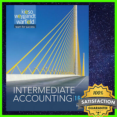 Intermediate Accounting 16th edition by D. Warfield,E.Kieso 2016✅ offical PDF✅