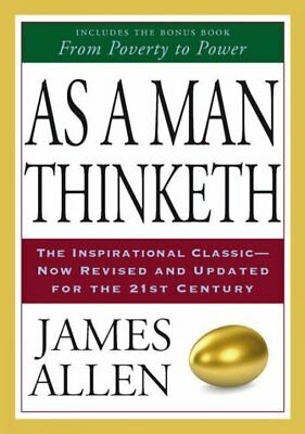 As A Man Thinketh & From Poverty To Power, Paperback by Allen, James, Brand N...