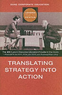 Translating Strategy into Action (Leading from the Center) by Duke Corporate Edu