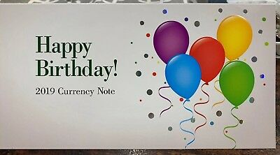 2019 $1 Happy Birthday Currency Note / Bill  Set