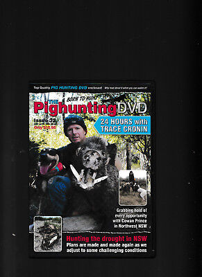 NEW:Australian Born To Hunt Pighunting Issue 33 2018 DVD 24 Hours Trace Cronin