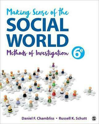 Making Sense of the Social World: Methods of Investigation by Daniel F. Chamblis