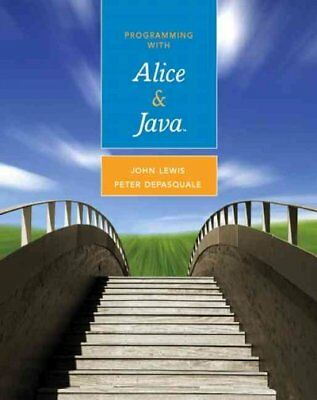 Programming with Alice & Java, Paperback by Lewis, John; Depasquale, Peter, I...