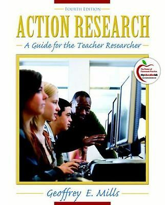 Action Research: A Guide for the Teacher Researcher (4th Edition) by Mills, Geof