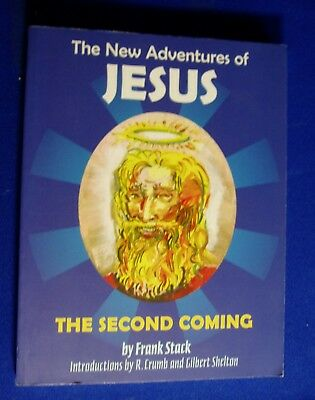 New Adventures of Jesus The Second Coming. Frank Stack. 1st Fantagraphics..