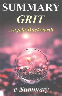 Summary - GRIT : The Power of Passion and Perseverance, Paperback by Duckwort...