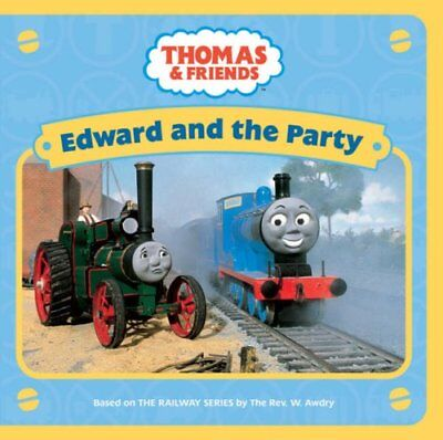 Edward and the Party (Thomas & Friends), , Used; Good Book