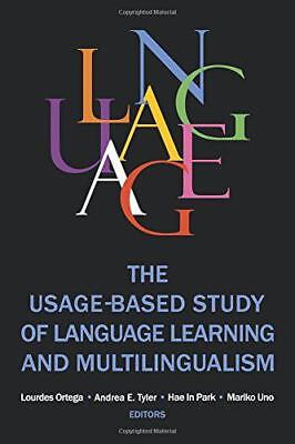 The Usage-Based Study of Language Learning and Multilingualism (Georgetown Unive