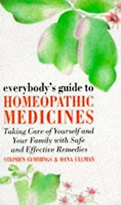 Everybodys Guide to Homeopathic Medicines, Cummings, Stephen & Ullman, Dana, Use