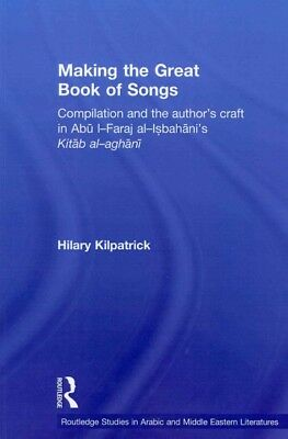 Making the Great Book of Songs : Compilation and the Author's Craft in Abv I-...
