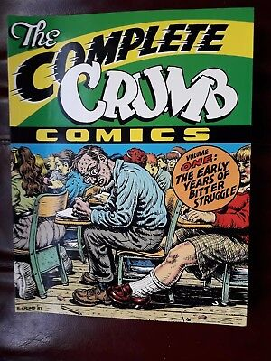 The Complete Crumb Comics Volume 1: The Early Years Of Bitter Struggle.