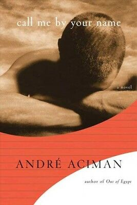 Call Me by Your Name, Hardcover by Aciman, André, Like New Used, Free shippin...