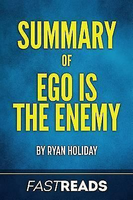 Summary of Ego Is the Enemy : Includes Key Takeaways & Analysis, Paperback by...