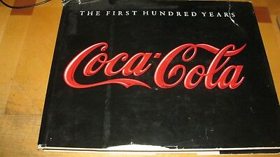 1986  Coca Cola  First Hundred 100 Years Anne Hoy  Hc/dj  Book  159 Pgs  Photos