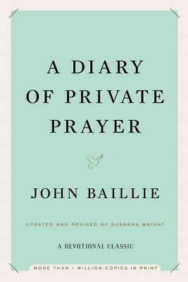 Diary of Private Prayer, Hardcover by Baillie, John; Wright, Susanna (CON), L...