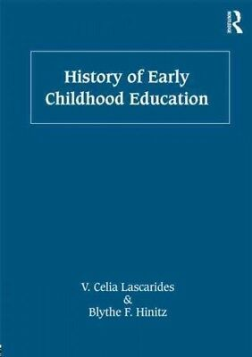 History of Early Childhood Education, Paperback by Lascarides, V. Celia; Hini...