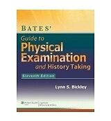 Bates' Guide to Physical Examination and History-Taking - Eleventh Edition by Bi