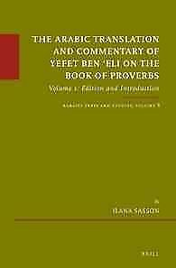 Arabic Translation and Commentary of Yefet Ben Eli on the Book of Proverbs : ...