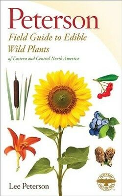 Field Guide to Edible Wild Plants : Eastern and Central North America, Paperb...