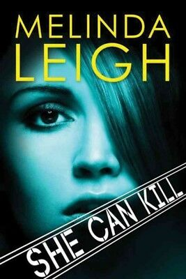She Can Kill, Paperback by Leigh, Melinda, Like New Used, Free shipping in th...