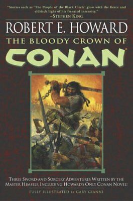 Bloody Crown of Conan, Paperback by Howard, Robert E.; Gianni, Gary, Like New...