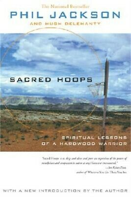 Sacred Hoops: Spiritual Lessons of a Hardwood Warrior (Paperback or Softback)