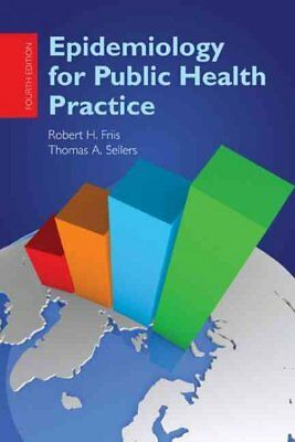 Epidemiology for Public Health Practice, Paperback by Friis, Robert H., Ph.D....