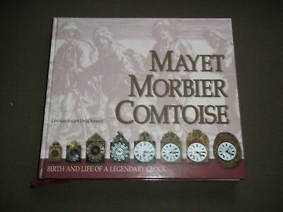 Comtoise Mayet Morbier - Birth & Life Of A Legendary Clock (2015) Van Veldhoven