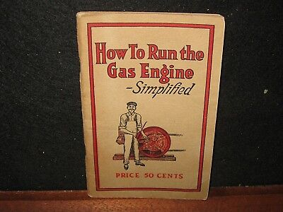 Vintage 1915 How to Run Hit Miss Gas Engine Red Seal Battery Booklet