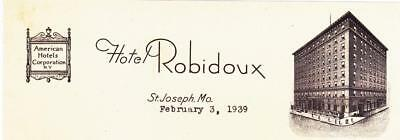 1939 Letter on Hotel Robidoux St. Joseph, Mo. Stationery American Hotels Corp.