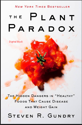 The Plant Paradox by Dr. Steven R Gundry M.D ( E Book )