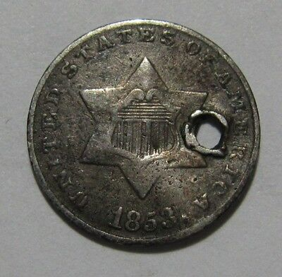 1853 Three Cent Silver - NICE Detail / Holed - 2SU