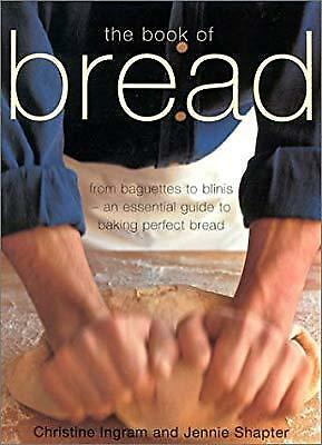The Book of Bread, Ingram, Christine & Shapter, Jennie, Used; Good Book