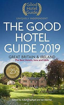 The Good Hotel Guide 2019: Great Britain and Ireland by Ian Belcher Book The