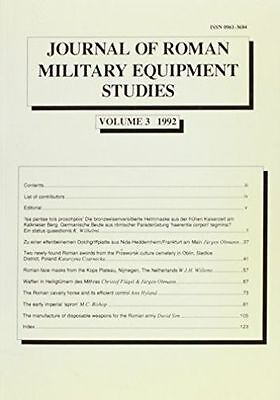 Journal of Roman Military Equipment Studies 3 1992, Paperback by Bishop, Mike...