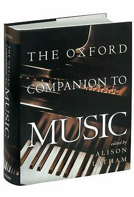 The Oxford Companion to Music by Alison Latham (English) Hardcover Book Free Shi