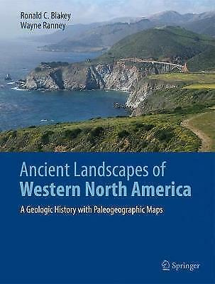 Ancient Landscapes of Western North America: A Geologic History with Paleogeogra