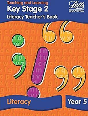 KS2 Literacy Teachers Book: Year 5 (Letts Primary Activity Books for Schools), F