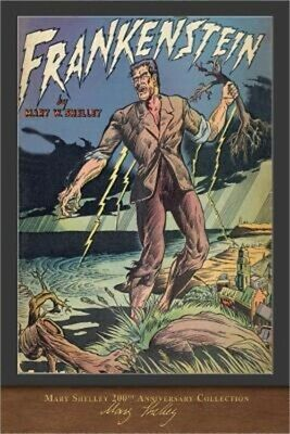 Frankenstein (1831 Edition): 200th Anniversary Collection (Paperback or Softback