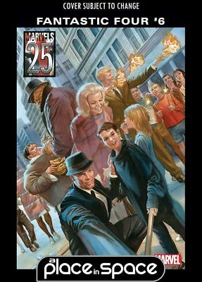 Fantastic Four, Vol. 6 #6B - Alex Ross Marvels 25Th Variant (Wk03)
