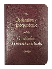 The Declaration of Independence and the Constitution of the United States of Am
