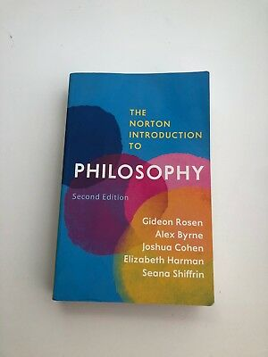 The Norton Introduction to Philosophy by Alex Byrne, Gideon Rosen, Seana...
