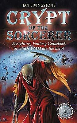 Crypt of the Sorcerer (Fighting Fantasy Gamebook 6), Livingstone, Ian, Used; Goo