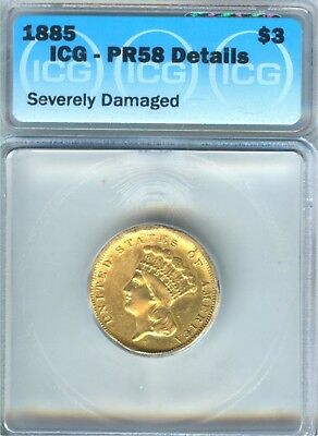 1885 $3 Gold Piece Proof Issue ICG Proof 58 Details (Ex-jewelry) Approx 55 Known