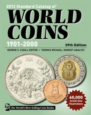 2012 Standard Catalog of World Coins 1901-2000 by