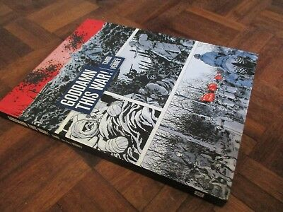 GODDAM THIS WAR ! by Jacques Tardi, Jean-Pierre Verny hardback graphic novel