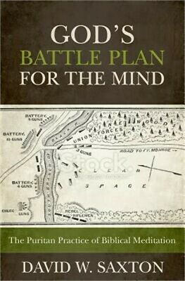 God's Battle Plan for the Mind: The Puritan Practice of Biblical Meditation (Pap