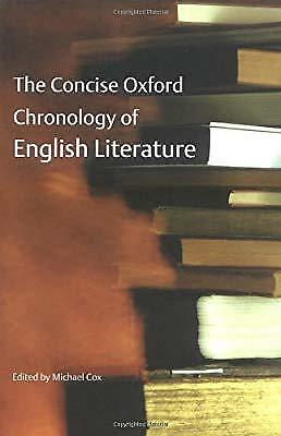 The Concise Oxford Chronology of English Literature, , Used; Good Book