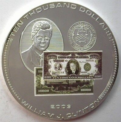 """2009 Bill Clinton """"$10,000 Bank Note Trail"""" Tribute Coin W/c.o.a  Gem Proof"""