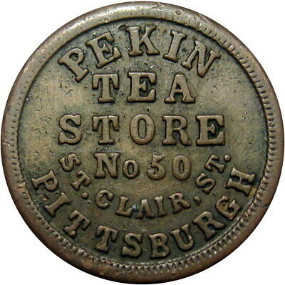 1863 Pittsburgh Pennsylvania Civil War Token Pekin Tea Store